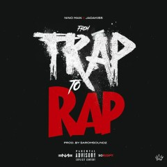 From Trap To Rap (Single)
