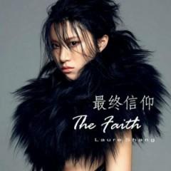 最终信仰 / The Faith - Thượng Văn Tiệp