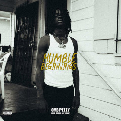 Humble Beginnings (EP) - OMB Peezy