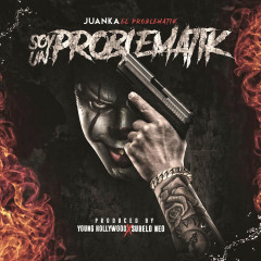 Soy Un Problematik (Single) - Juanka