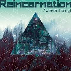 Reincarnation - Lost Garden