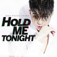 Hold Me Tonight (Single) - Noo Phước Thịnh