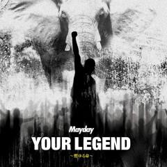 Your Legend ~燃ゆる命~ - Ngũ Nguyệt Thiên