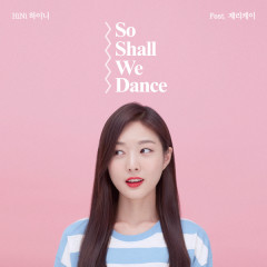 So Shall We Dance (Single) - HiNi