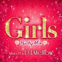 Girls Party Mix Mixed By DJ Mellow (CD1)