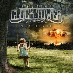 Wasteland - Save The Clock Tower