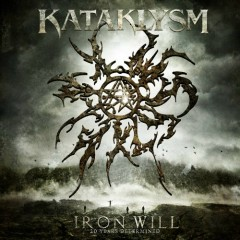 Iron Will (CD1) - Kataklysm