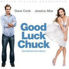 Good Luck Chuck OST