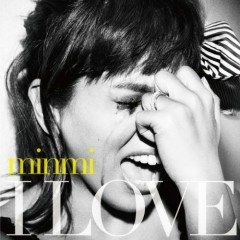 I LOVE - MINMI