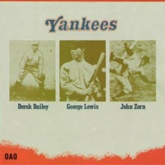 Derek Bailey - Yankees