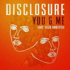 You & Me (Single) - Disclosure
