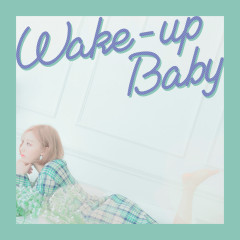 Wake-up Baby (Single) - Dalsok