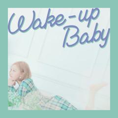 Wake-up Baby (Single)