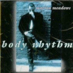 Body Rhythm  - Marion Meadows