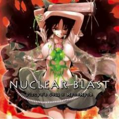 Nuclear Blast - Pizuya's Cell & MyonMyon