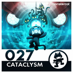 Monstercat 027 – Cataclysm