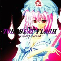 TOHOBEAT FLASH -Fourth Beat-  - GUNFIRE