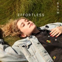 Effortless (Single) - Baum