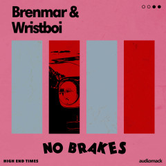 No Brakes (Single) - Brenmar, Wristboi