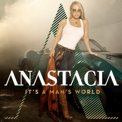 It's A Man's World (Bonus Track Version) - Anastacia