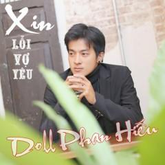 Xin Lỗi Vợ Yêu (Single) - Doll Phan Hiếu