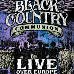 Live Over Europe (CD2) - Black Country Communion