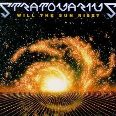 Will The Sun Rise? - Stratovarius