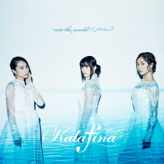 into the world / Marchen - Kalafina
