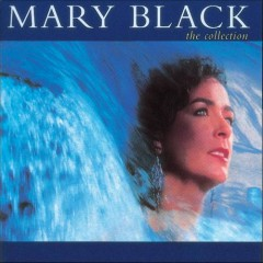 The Collection - Mary Black - Mary Black