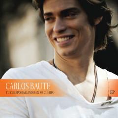 Tu Cuerpo Bailando en Mi Cuerpo - EP - Carlos Baute
