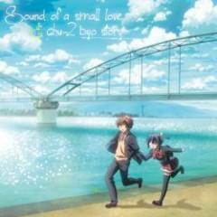 Sound of a small love & chu-2 byo story (CD3)