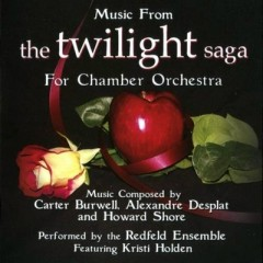 Music From The Twilight Saga For Chamber Orchestra [Part 2] - Carter Burwell,Alexandre Desplat,Howard Shore