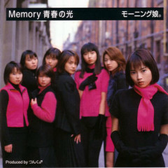Memory 青春の光 (Memory Seishun no Hikari)