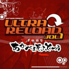 ULTRA RELOAD Vol.1 feat. AKABEi SOFT2