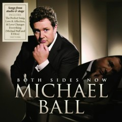 Both Sides Now - Michael Ball