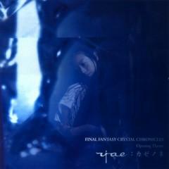 Final Fantasy Crystal Chronicles  Opening Theme (Sound of the Wind) - Kumi Tanioka,Yae
