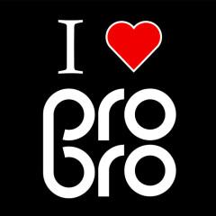 Pro Bro