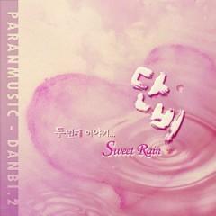 Sweet Rain - Danbi ((Piano))