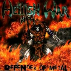 Defender Of Metal - Hellish War