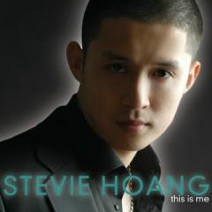 This Is Me - Stevie Hoang