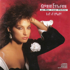 Let It Loose - Gloria Estefan,Miami Sound Machine