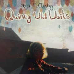 Quincy Who Waits