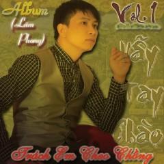 Vẫy Tay Chào - Lâm Phong ((Việt Nam))