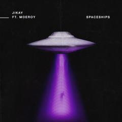 Spaceships (Single)