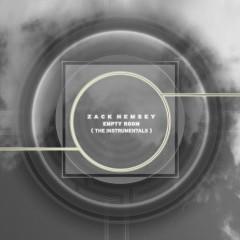 Empty Room The Instrumentals - Zack Hemsey
