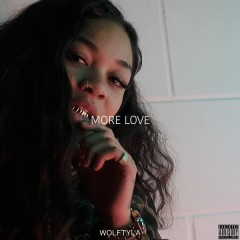More Love - Wolftyla
