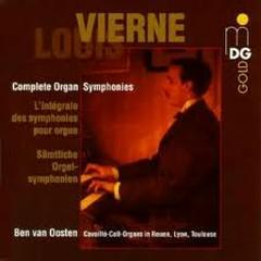 Louis Vierne: Complete Organ Symphonies CD4 - Ben Van Oosten