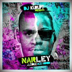 NARLEY (CD1) - Ace Hood,J.Cole