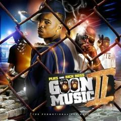 Goon Music 2 (CD2) - Rick Ross,Plies