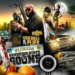 Gunshine State Goons (CD2) - Rick Ross,Plies